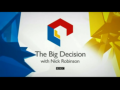 2016 | The Big Decision with Nick Robinson