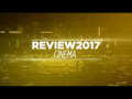 2017 | Review 2017: Cinema