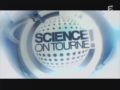 2008 | Science on tourne !