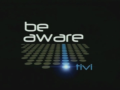 2008 | Be aware tivi