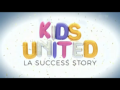 2017 | Kids United : La Success Story
