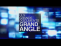 2011 | Les grands documents de Grand Angle
