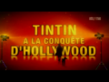 2011 | Tintin à la conquête d'Hollywood