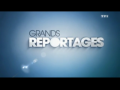 2015 | Grands Reportages