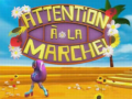2007 | Attention à la marche (Eté)