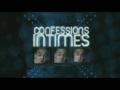 2009 | Confessions intimes